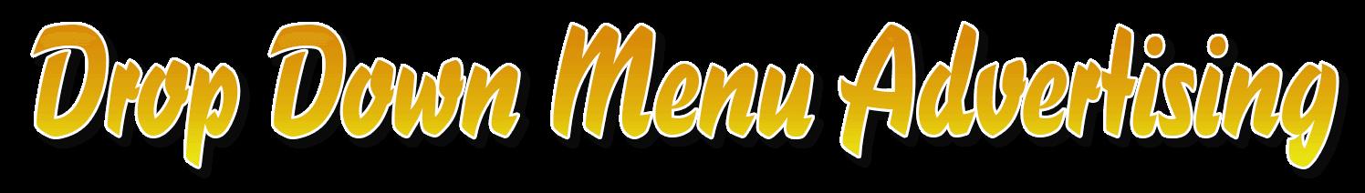 Drop Down menus Advertising